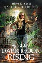 Dark Moon Rising: Season 1, Episode 3