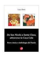 Da San Nicola a Santa Claus, attraverso la Coca Cola
