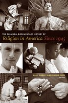 The Columbia Documentary History of Religion in America Since 1945