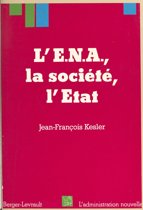 L'ENA, la société, l'État