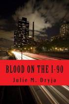 Blood on the I-90