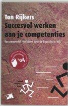A-reeks - Succesvol werken aan je competenties