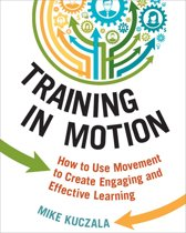 Training in Motion