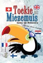 Toekie en Miezemuis 2 - Toekie en Miezemuis reizen door Europa