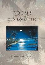 Poems from an Old Romantic
