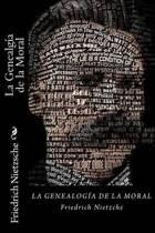 La Genealg a de la Moral (Spanish Edition)