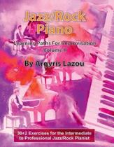 Jazz/Rock Piano Learning Paths For Improvisation Volume II
