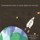 Kindergarten Goes to Outer Space for the Day