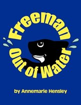 Freeman Out Of Water