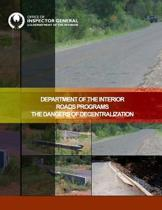 Department of the Interior Roads Programs the Dangers of Decentralization