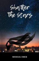 Shatter the Stars