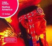 Native America. Think Global