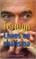 Fortuyn, Chaos en Charisma