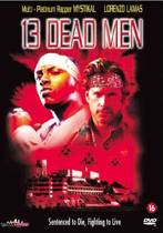 13 Dead Men (dvd)