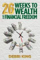 26 Weeks to Wealth and Financial Freedom