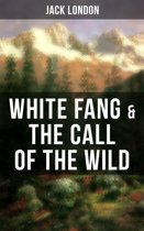 White Fang & The Call of the Wild