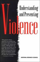 Understanding and Preventing Violence