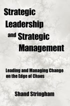 Strategic Leadership and Strategic Management