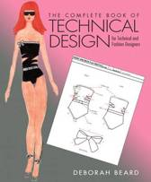 Complete Book of Technical Design for Technical and Fashion Designers, The Plus DVD