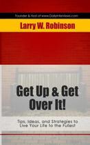 Get Up & Get Over It!
