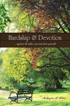 Hardship & Devotion