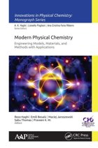 Modern Physical Chemistry: Engineering Models, Materials, and Methods with Applications
