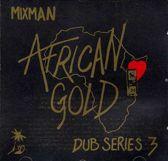 African Gold Dub: Dub Series 3