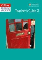 Collins Cambridge International Primary English - International Primary English Teacher's Book 2