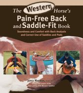 The Western Horse's Pain-Free Back and Saddle-Fit Book