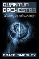 Quantum Orchestra