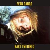 Evan Dando - Baby I'M Bored (+ Book)