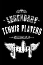 Legendary Tennis Players are born in July