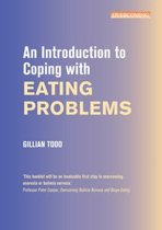 An Introduction to Coping with Eating Problems