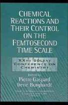Chemical Reactions and Their Control on the Femtosecond Time Scale