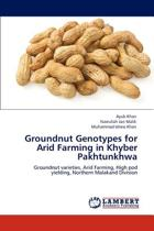 Groundnut Genotypes for Arid Farming in Khyber Pakhtunkhwa