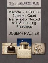 Margolis V. U S U.S. Supreme Court Transcript of Record with Supporting Pleadings