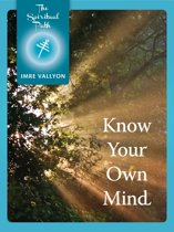 Know Your Own Mind