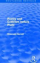 Poetry and Criticism before Plato