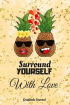 Surround Yourself with Love Gratitude Journal
