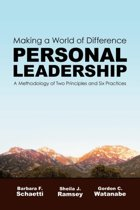 Making a World of Difference. Personal Leadership