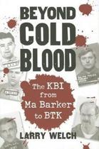 Beyond Cold Blood