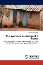 The Symbolic Meaning of a House