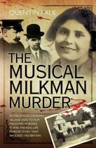 The Musical Milkman Murder - In the idyllic country village used to film Midsomer Murders, it was the real-life murder story that shocked 1920 Britain