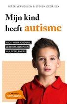 Mijn kind heeft autisme