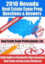 2016 Nevada Real Estate Exam Prep Questions and Answers: Study Guide to Passing the Salesperson Real Estate License Exam Effortlessly