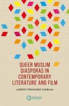 Queer Muslim Diasporas in Contemporary Literature and Film: How Implementation Works