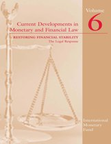 Current Developments in Monetary and Financial Law, Volume 6