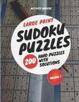 Large Print Sudoku Puzzles - 200 Hard Puzzles with Solutions - Volume 1: Puzzle Lovers Gifts