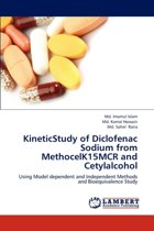 Kineticstudy of Diclofenac Sodium from Methocelk15mcr and Cetylalcohol