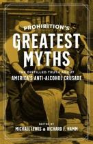 Prohibition's Greatest Myths